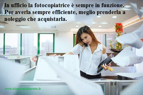 fotocopiatrice in ufficio a noleggio